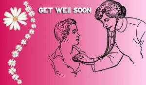 Get Well Soon Messages for a Friend