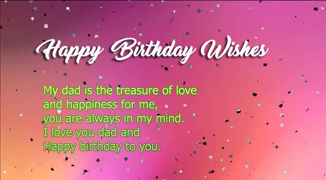 Happy Birthday wishes for my dad