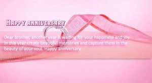 Happy Wedding Anniversary to Dear Brother